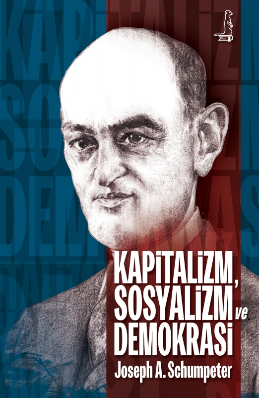 Kapitalizm, Sosyalizm ve Demokrasi